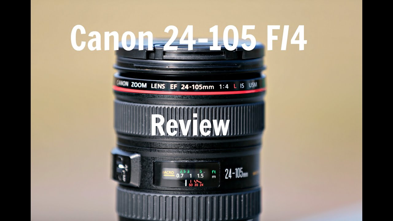 canon 24 105 ii review