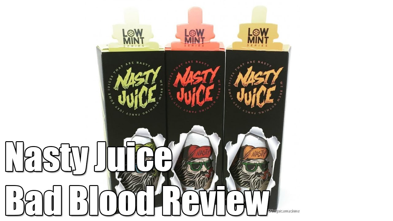 nasty juice bad blood review