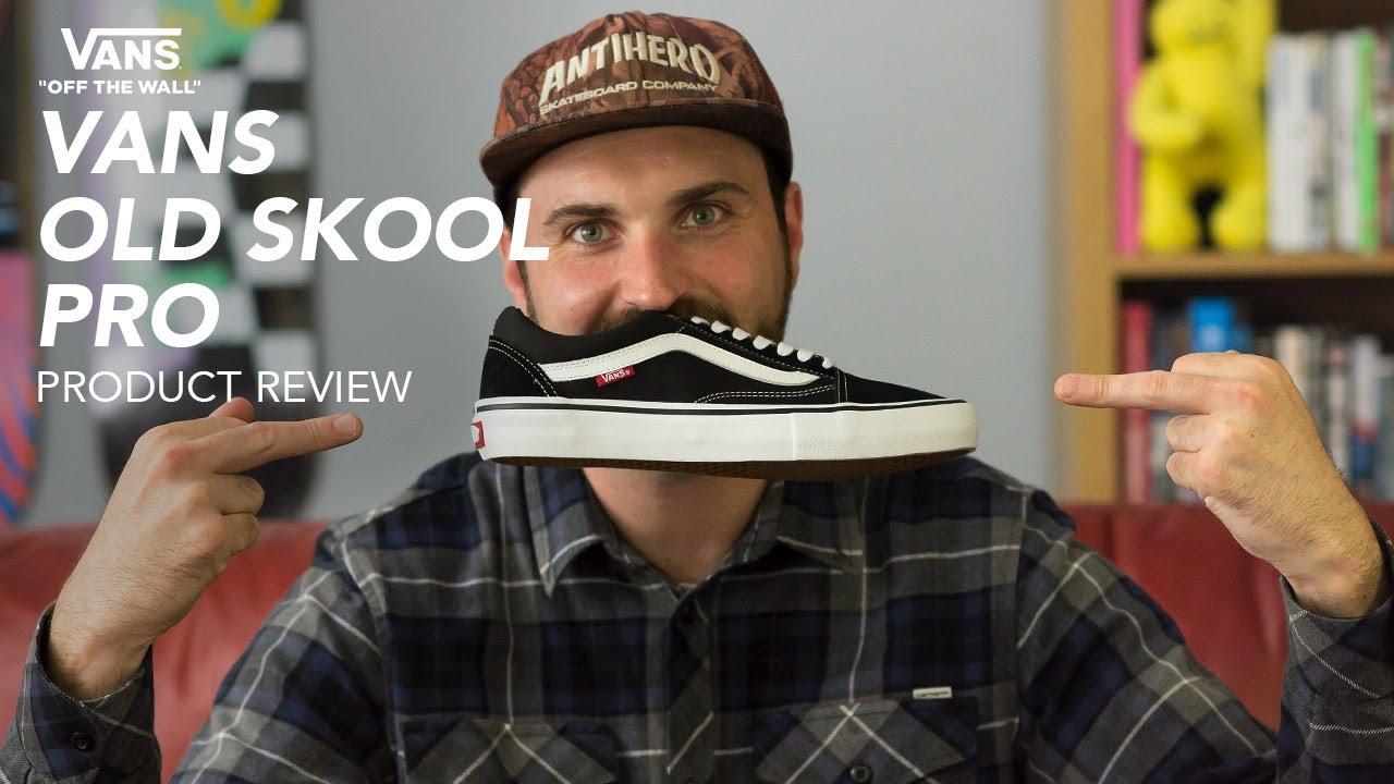 vans old skool pro review